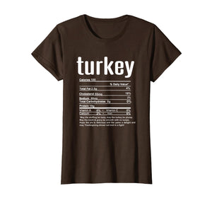 Thanksgiving Turkey Nutritional Facts T-Shirt 206900