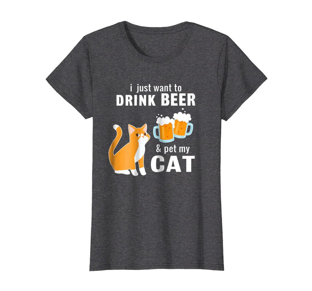 Funny shirts V-neck Tank top Hoodie sweatshirt usa uk au ca gifts for I Just Want to Drink Beer And Pet My Cat T-shirt 1140330