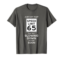 Ladda upp bild till gallerivisning, Funny shirts V-neck Tank top Hoodie sweatshirt usa uk au ca gifts for 65th Birthday Gift Idea Speed Limit 65 Shirt Car Lover Gift 1328215