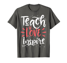 Ladda upp bild till gallerivisning, Teach Love Inspire Teacher Teaching School Gift T-Shirt