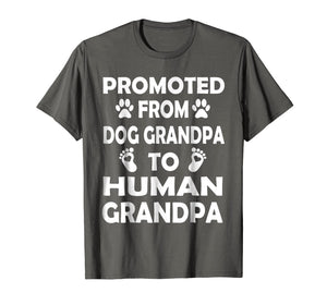 Funny shirts V-neck Tank top Hoodie sweatshirt usa uk au ca gifts for Promoted from Dog GRANDPA to Human GRANDPA T-Shirt 1084657