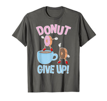 Ladda upp bild till gallerivisning, Funny shirts V-neck Tank top Hoodie sweatshirt usa uk au ca gifts for Funny Donut Give Up Inspirational Donut T Shirt 1023305