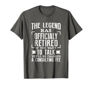 The Legend Has Officially Retired Funny Retirement T-Shirt