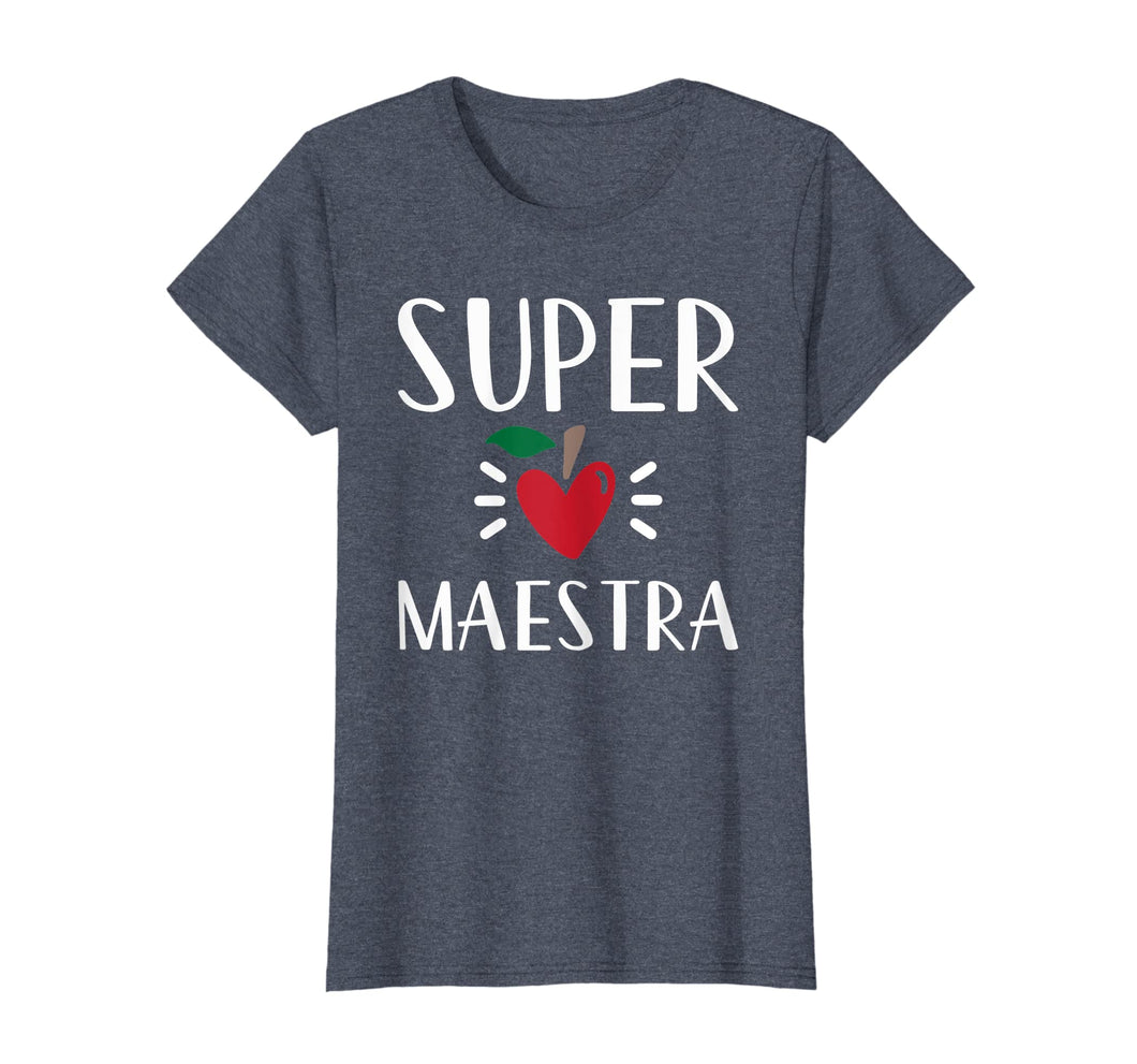 Womens Spanish Teacher Appreciation Gift T-Shirt Super Maestra Gift