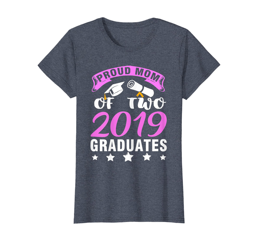 Funny shirts V-neck Tank top Hoodie sweatshirt usa uk au ca gifts for Womens Proud Mom of two 2019 Graduates T-shirt 1117108