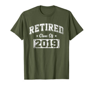 Retired Class Of 2019 Funny Retirement Gift T-Shirt