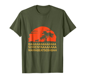 Baaa Sowenyaaa African King Lion Shirt