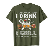 Ladda upp bild till gallerivisning, That's What I Do I Drink I Grill And Know Things Tshirt Gift