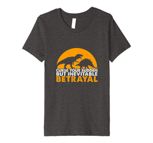 Funny shirts V-neck Tank top Hoodie sweatshirt usa uk au ca gifts for Curse Your Sudden But Inevitable Betrayal T-shirt 1614262