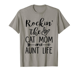 Rockin' The Cat Mom And Aunt Life For Women T-Shirt