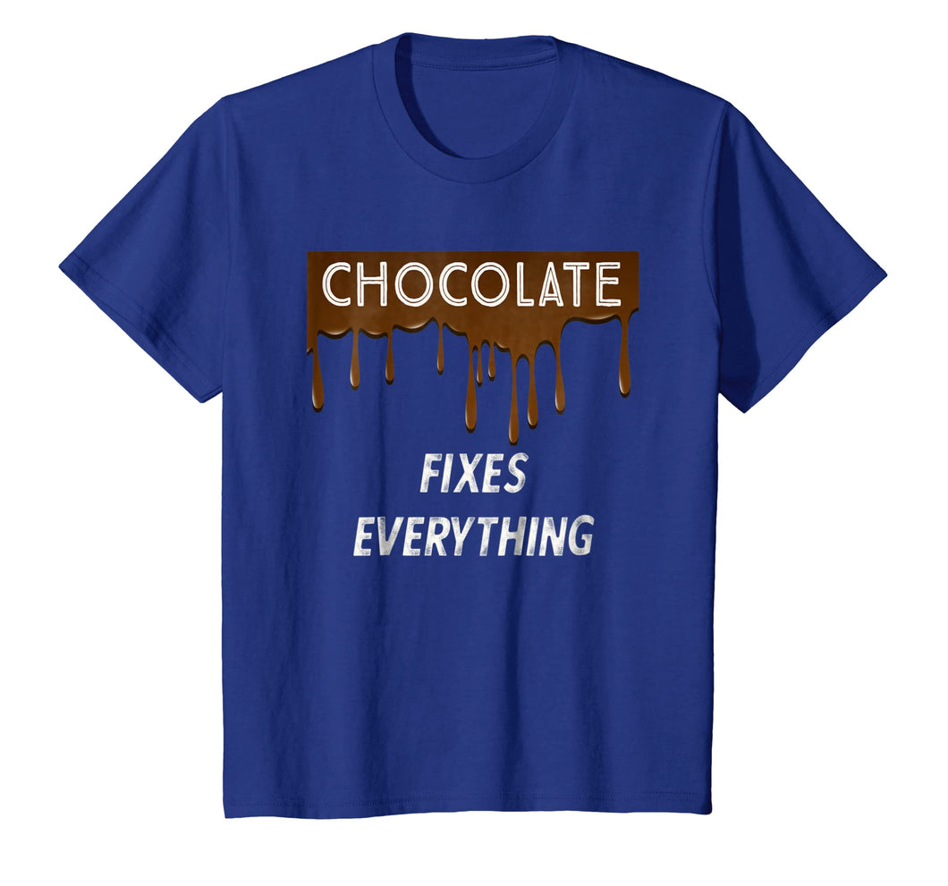 Funny shirts V-neck Tank top Hoodie sweatshirt usa uk au ca gifts for CHOCOLATE FIXES EVERYTHING - Chocolate Lovers T-Shirt 1508337