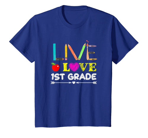 Live Love First Grade Pencil Back To School T-Shirt Gifts 1532984