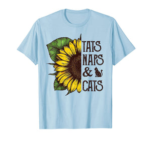 Tats Naps And Cats Sunflower Tshirt - Funny Cat Lover Gift