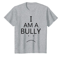 Ladda upp bild till gallerivisning, Funny shirts V-neck Tank top Hoodie sweatshirt usa uk au ca gifts for I Am A Bully T-Shirt Texas Mom Anti-Bullying Lesson Shirt 2979463