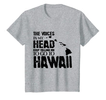 Ladda upp bild till gallerivisning, Funny shirts V-neck Tank top Hoodie sweatshirt usa uk au ca gifts for The Voice In My Head Keep Telling Me To Go Hawaii T Shirt 3400375