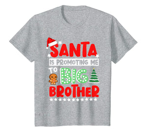 Funny shirts V-neck Tank top Hoodie sweatshirt usa uk au ca gifts for Kids Santa is Promoting Me to Big Brother Christmas T-Shirt 499491