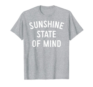 Sunshine State of Mind Tshirt Summer Florida Beach T Shirt