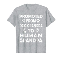 Ladda upp bild till gallerivisning, Funny shirts V-neck Tank top Hoodie sweatshirt usa uk au ca gifts for Promoted from Dog GRANDPA to Human GRANDPA T-Shirt 1084657