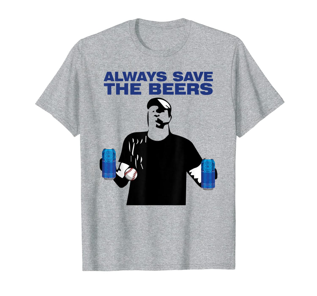 Funny Baseball Drinking Always save the beer T-Shirt 338631