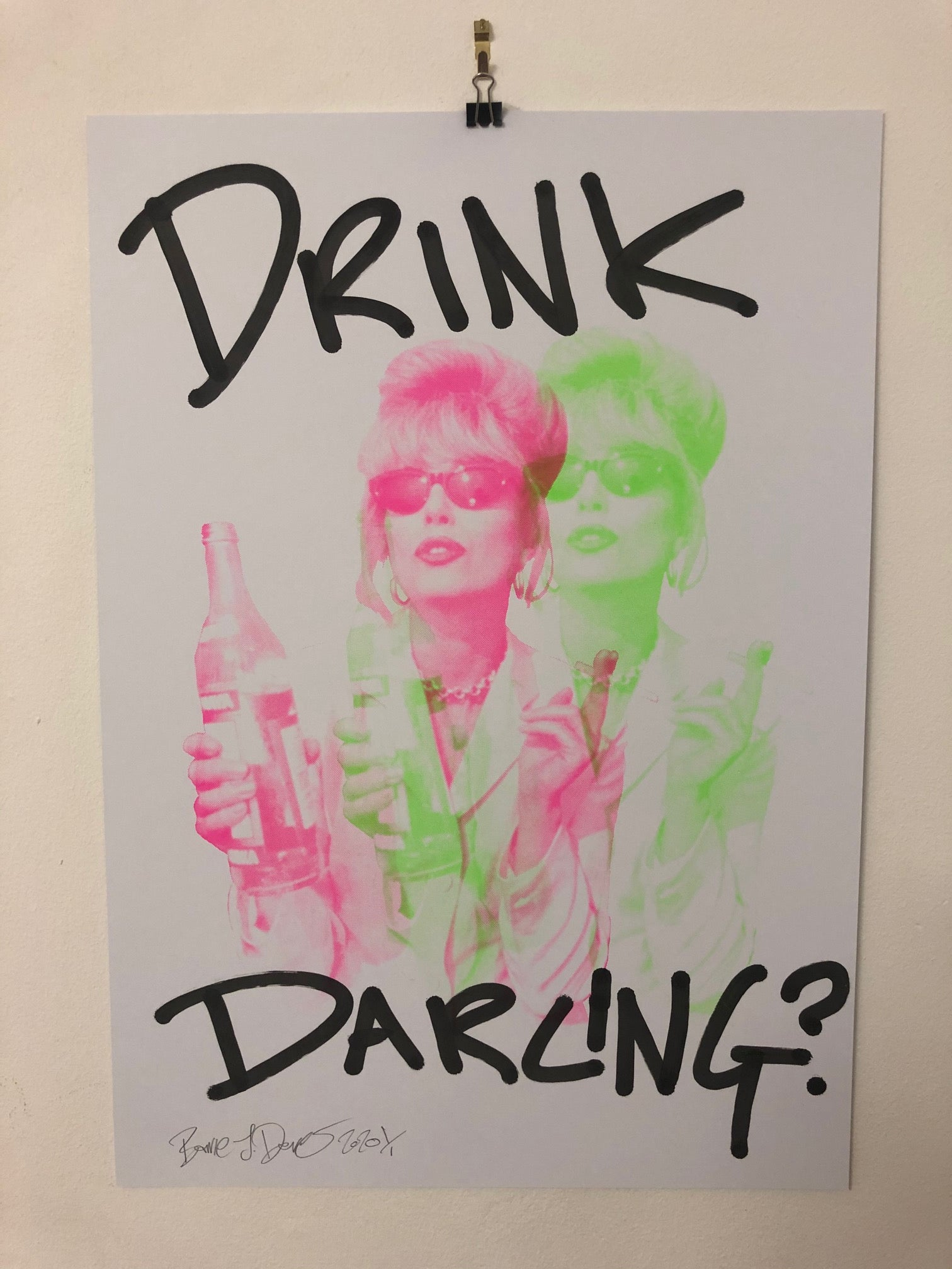 Drink Darling I Want It All Print by Barrie J Davies 2020 - unframed Silkscreen print on paper (hand finished with tagging marker pen) edition of 1/1 - A2 size 42cm x 59.4cm. Barrie J Davies is an Artist - Pop Art and Street art inspired Artist based in Brighton England UK - Paintings, Prints & Editions available.