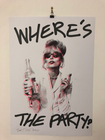 Where's the Party I Want It All Print by Barrie J Davies 2020 - unframed Silkscreen print on paper (hand finished with tagging marker pen) edition of 1/1 - A2 size 42cm x 59.4cm.  Barrie J Davies is an Artist - Pop Art and Street art inspired Artist based in Brighton England UK - Paintings, Prints & Editions available.