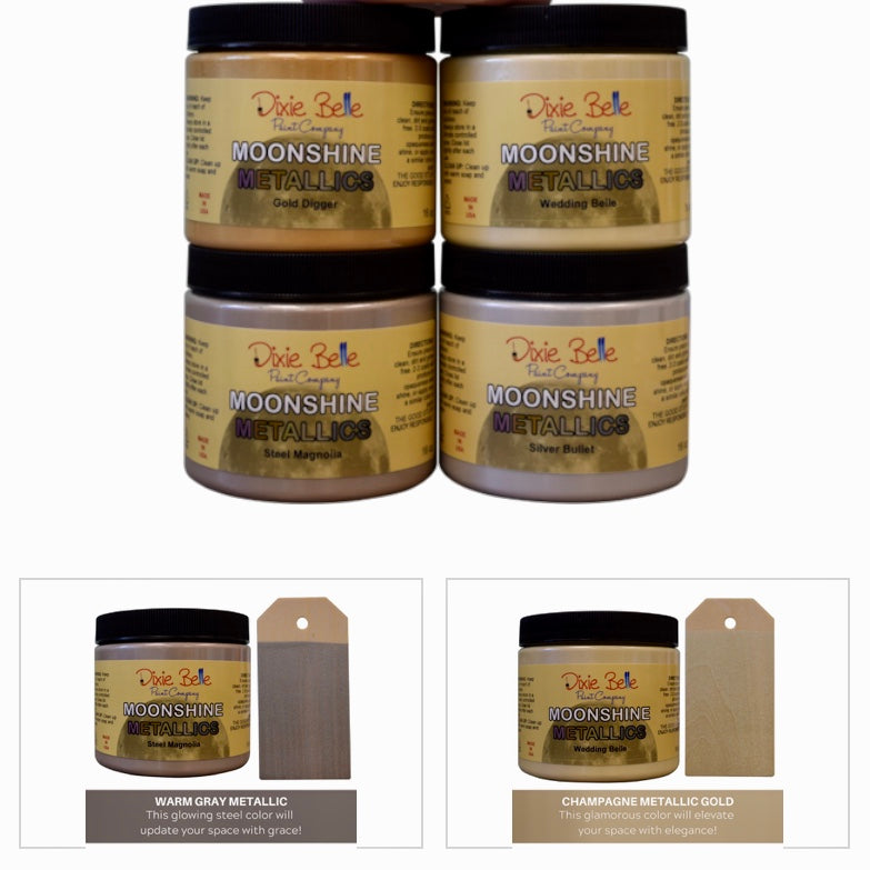 Moonshine Metallic Paint / Dixie Belle Chalk Mineral Paint