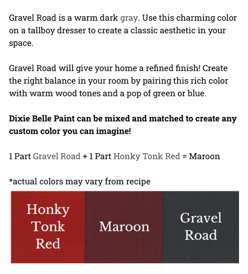 Gravel Road  / Dixie Belle Chalk Mineral Paint