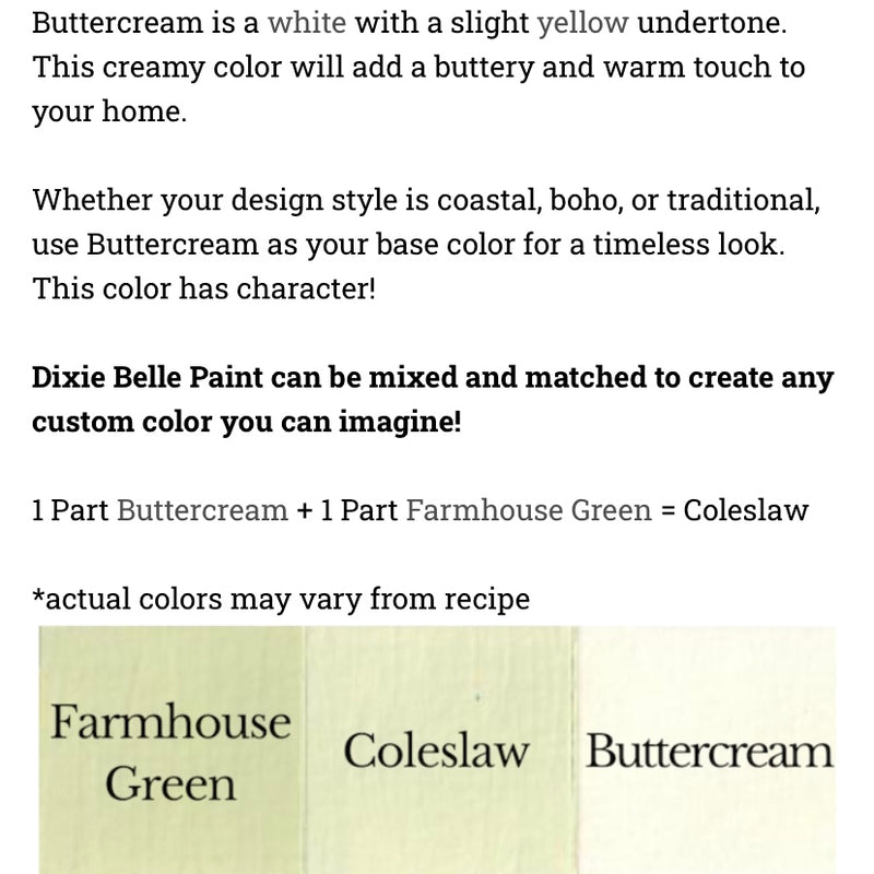 Buttercream  / Dixie Belle Chalk Mineral Paint