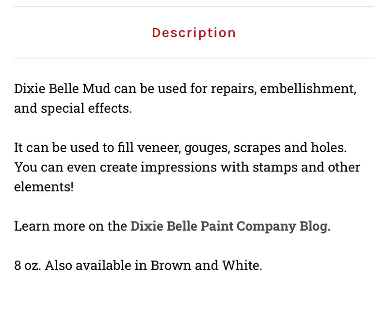 Dixie Belle Mud  Wood Filler  / Dixie Belle Chalk Mineral Paint