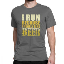 Load image into Gallery viewer, I Run Because I Really Like Beer