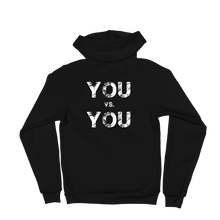 Load image into Gallery viewer, 'You VS. You' Self-Will Logo Zip Up Hoodie