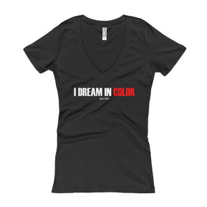 'I Dream In Color' Women's V-Neck