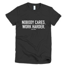Load image into Gallery viewer, 'Nobody Cares' Women's T-Shirt