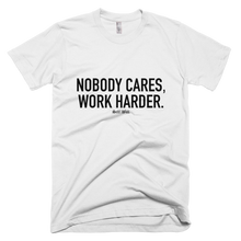 Load image into Gallery viewer, 'Nobody Cares' Men's T-Shirt