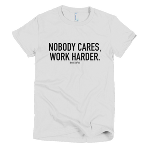 'Nobody Cares' Women's T-Shirt