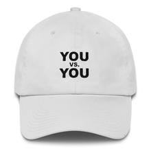 Load image into Gallery viewer, 'You VS. You' Dad Hat