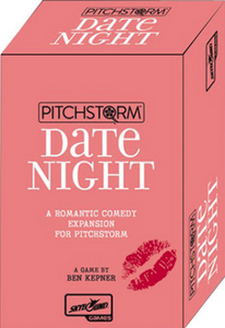Pitchstorm Date Night Expansion