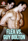 FLEX VS GUY BOLTON WRESTLING (DVD)