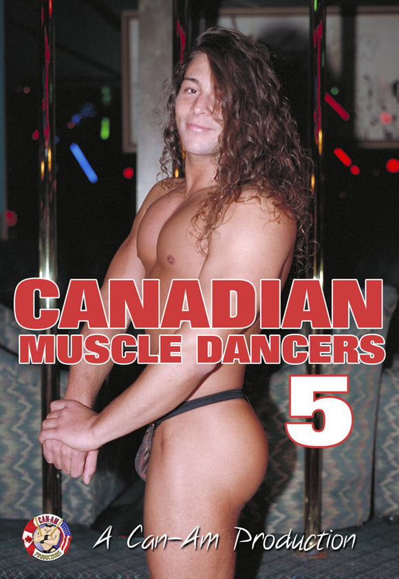 CANADIAN MUSCLE DANCERS 5 DVD