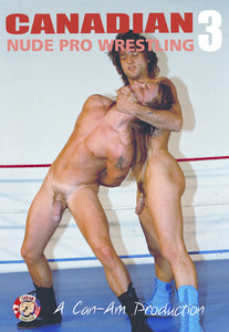 CANADIAN NUDE PRO WRESTLING 3 DVD