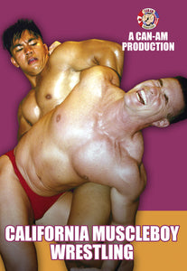 CALIFORNIA MUSCLEBOY WRESTLING DVD