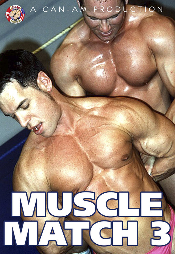 MUSCLE MATCH 3 DVD