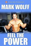 MARK WOLFF'S FEEL THE POWER DVD