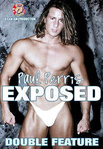 PAUL PERRIS EXPOSED (DOUBLE FEATURE) DVD