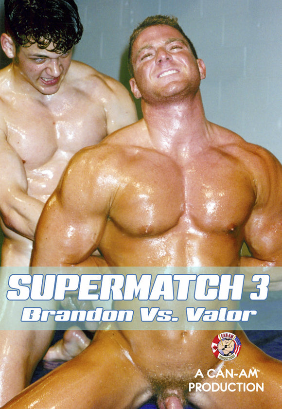 SUPERMATCH 3 (BRANDON VS VALOR)-sadist & muscleboy DVD