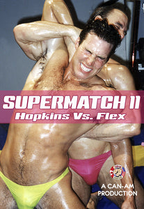 SUPERMATCH 11 - BEAU HOPKINS VS TOM FLEX DVD