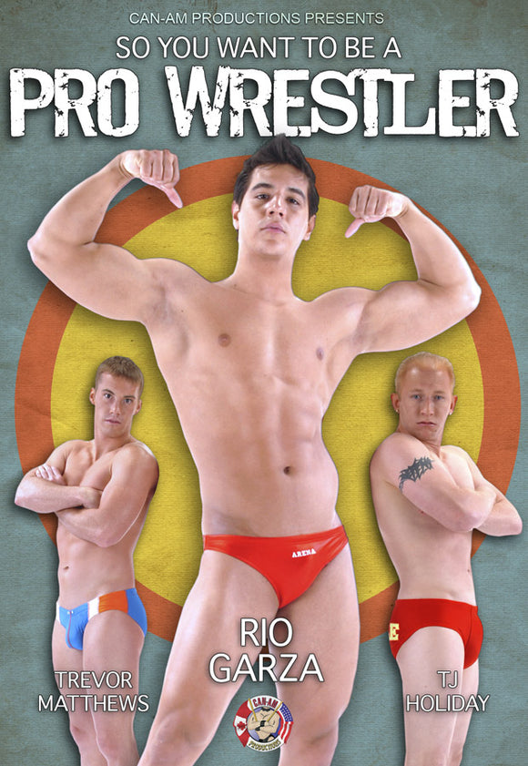 SO YOU WANT TO BE A PRO WRESTLER DVD
