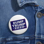 Dump Trump 2020 Pin Button - PoliticHell