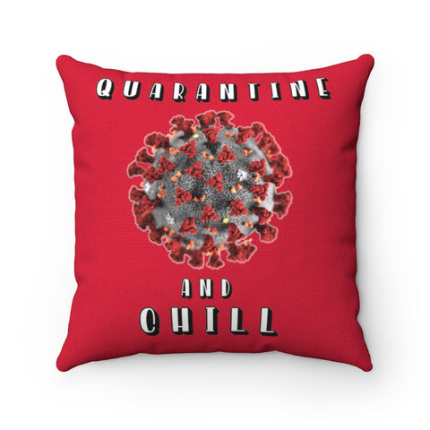 Quarantine And Chill Pillow - PoliticHell