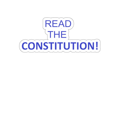 Read The Constitution Sticker - PoliticHell